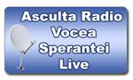 ASCULTĂ RADIO VOCEA SPERANŢEI