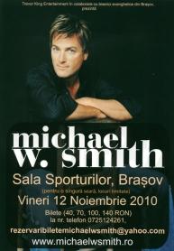 MICHAEL W. SMITH - CONCERT - BRAŞOV - 12 NOIEMBRIE 2010