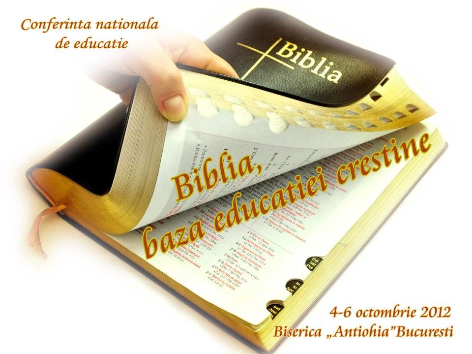 Banner Conferinta nationala de educatie - Biblia baza educatiei crestine 4-6 octombrie 2012