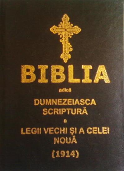BIBLIA DE LA 1914 PUBLICATĂ ÎN TIMPUL DOMNIEI REGELUI CAROL I