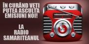 ASCULTĂ RADIO SAMARITEANUL
